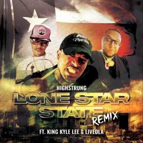 Lone Star State (Remix) [feat. King Kyle Lee & Liveola]