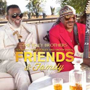 Friends & Family (feat. Ronald Isley & Snoop Dogg)