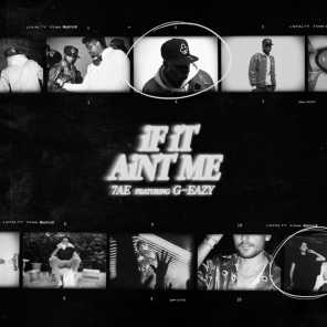iF iT Ain't Me (feat. G-Eazy)