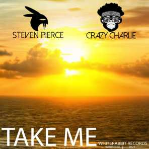 Take Me (feat. Crazy Charlie)