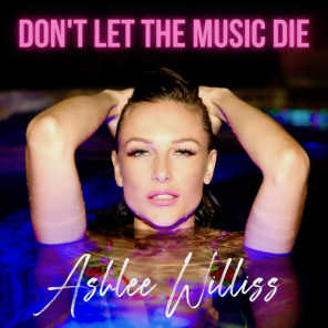 Don't Let The Music Die
