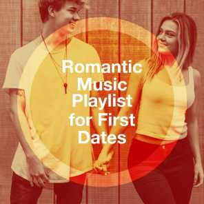 Romantic Music Playlist for First Dates
