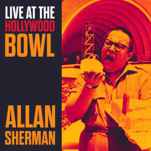 Overture from Live at the Hollywood Bowl Allan Sherman