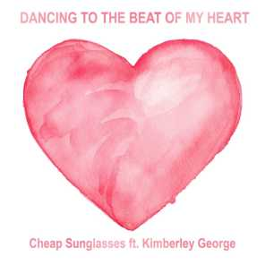 Dancing to the Beat of My Heart (feat. Kimberley George)
