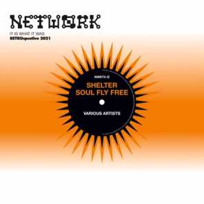 Network Classics - Shelter… Soul Fly Free