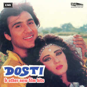 Dosti And Other New Film Hits