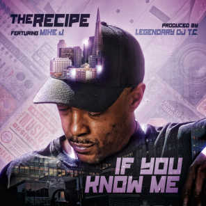IF YOU KNOW ME (feat. Mike J)