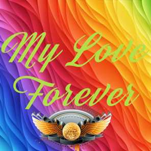 My Love Forever