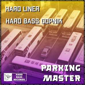Parking Master (feat. Hard Bass Records)