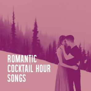 Romantic Cocktail Hour Songs