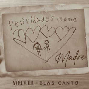 Madre (feat. Blas Cantó)