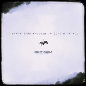 I Can't Stop Falling In Love With You
