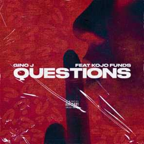 Questions (feat. Kojo Funds)