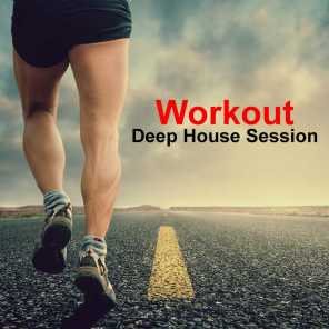 Workout Deep House Session