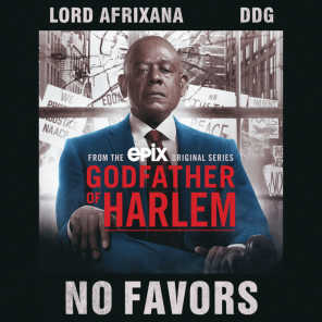 No Favors (feat. Lord Afrixana & DDG)
