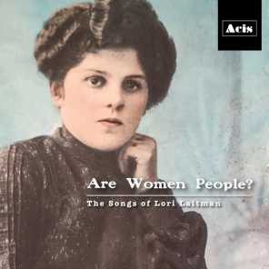 Are Women People? The Songs of Lori Laitman