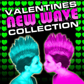 Valentines New Wave Collection