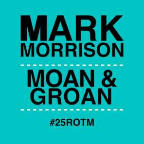 Moan and Groan (feat. Kele Le Roc) [Full Crew No Rap Mix]