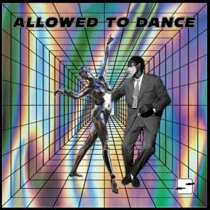 Allowed to Dance