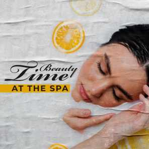 Beauty Time at the Spa – Self Care Routine, Massage and Relaxation