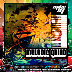 MELODIC GRIND