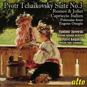 Tchaikovsky: Suite No. 3, Romeo and Juliet, Capriccio Italien, Polonaise from Eugene Onegin