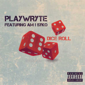 Dice Roll (feat. Am I SYko)