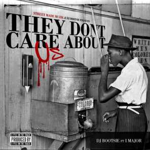 They Don't Care About Us (feat. I-Major)