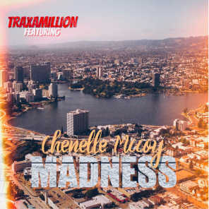 Madness (feat. Chenelle McCoy)