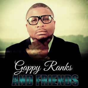 Gappy Ranks And Friends