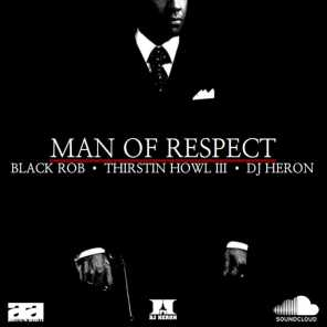Man Of Respect (feat. Thirstin Howl The 3rd)