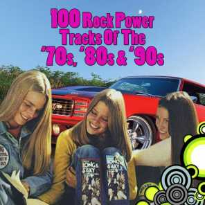 100 Rock Power Tracks From The '70s, '80s & '90s