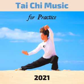 Tai Chi Music for Practice 2021