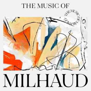 The Music of Milhaud
