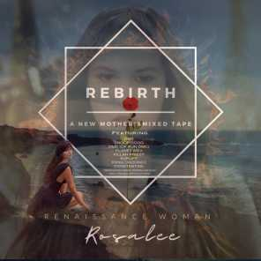 Rebirth - A New Mother's Mixed Tape