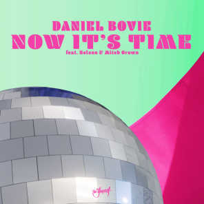 Now It's Time (Extended Mix) [feat. Nelson & Mitch Crown]