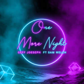One More Night (feat. Sam Welch)