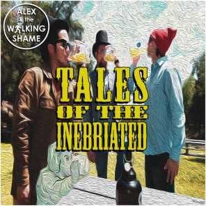 Tales of the Inebriated
