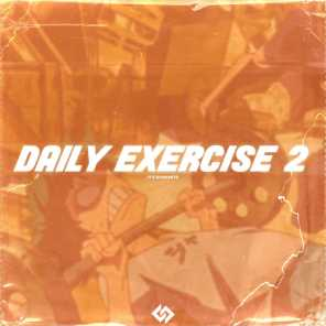 Daily Exercise 2 (feat. KnightTheProducer!)