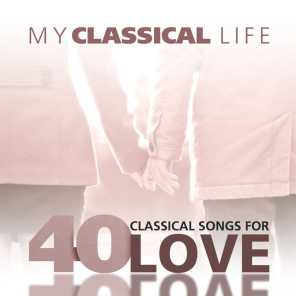 My Classical Life, 40 Classical Songs for Love