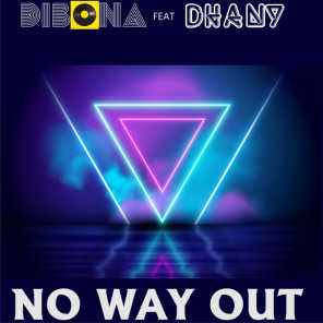 No Way Out (feat. Dhany)