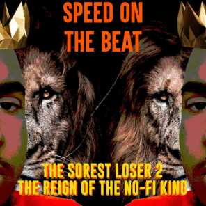 The Sorest Loser 2: The Reign of the No-Fi King