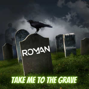 Take Me to the Grave