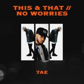 THIS & THAT // NO WORRIES