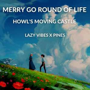 Merry Go Round of Life (Howl's Moving Castle)