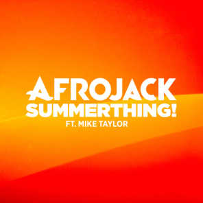 SummerThing! (feat. Mike Taylor)