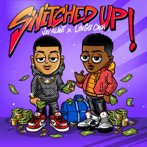 Switched Up (feat. LouGotCash)
