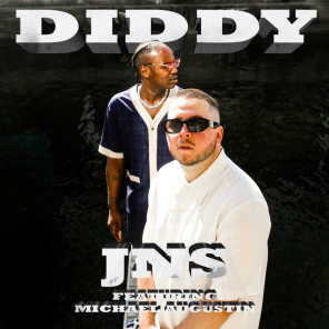 DIDDY ft. Michael Augustin
