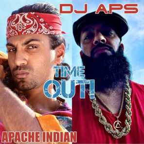 Time Out (feat. Apache Indian)