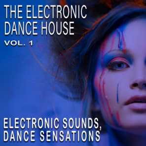 The Electronic Dance House, Vol. 1